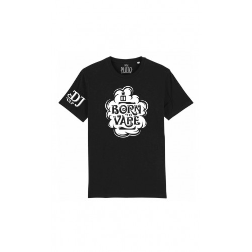 TEE-SHIRT BORN TO VAPE - DJ-VAP